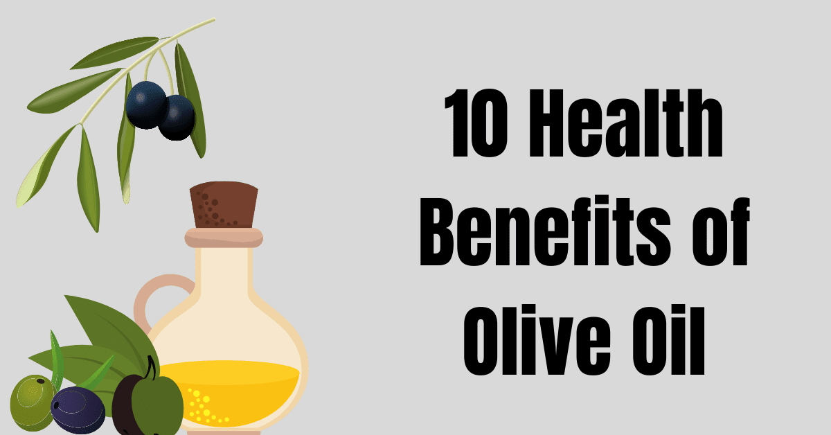 10 Health benefits of olive oil